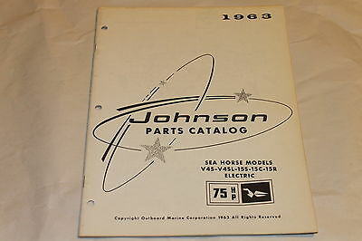 1963 Johnson 75 HP Sea Horse Electric Models Parts Catalog V4S-V4SL-15S-15C-15R