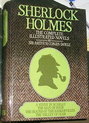 Sherlock Holmes: Complete Illustrated Novels, Doyle, Sir Arthur Conan Hardback