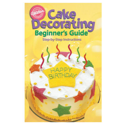 Wilton Cake Decorating Beginner's Guide Book Publication Sugarcraft
