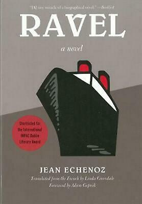 Ravel: A Novel by Jean Echenoz (English) Paperback Book Free Shipping!