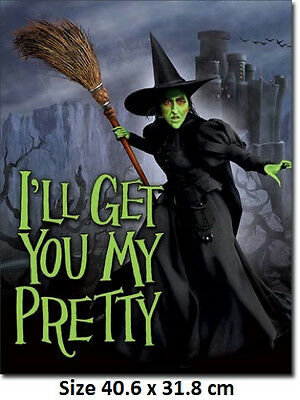 Wizard of Oz - Witch - I'll Get You My Pretty Tin Sign 1902  Large Variety