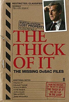 The Thick of It: The Missing DoSAC Files by Tony Roche Paperback Book