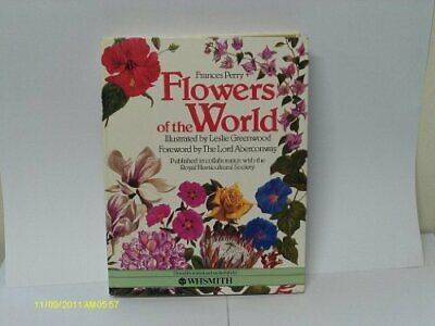 FLOWERS OF THE WORLD. by Perry Frances Greenwood Leslie (illustration) Book The