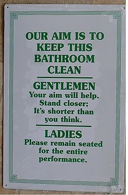 Our Aim Is To Keep This Bathroom Clean  Metal Tin Sign