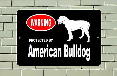 Warning Protected by American Bulldog dog breed metal aluminum sign