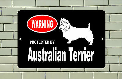 Warning Protected by Australian Terrier dog breed metal aluminum sign