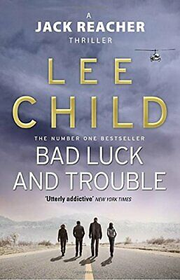 Bad Luck And Trouble: (Jack Reacher 11) by Child, Lee Paperback Book The Cheap