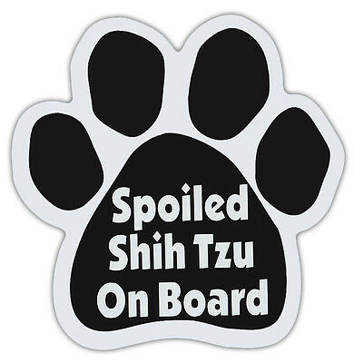 Dog Paw Shaped Magnets: SPOILED SHIH TZU ON BOARD | Dogs, Gifts, Cars, Trucks