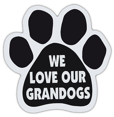 Dog Paw Shaped Magnets: WE LOVE OUR GRANDOGS | Dogs, Gifts, Cars, Trucks