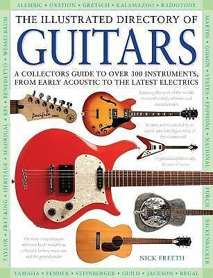 THE ILLUSTRATED DIRECTORY OF GUITARS (978078582800 - NICK FREETH (HARDCOVER) NEW