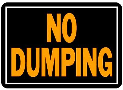 "NO DUMPING Metal SIGN 10""x14"" Fluorescent Weatherproof Aluminum posted HY-KO 833"