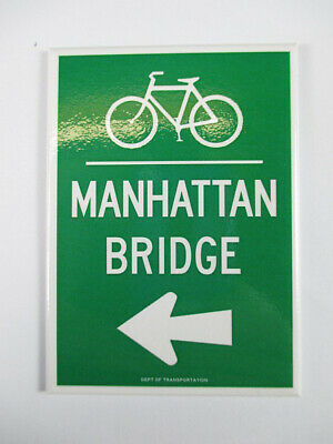 New York Magnet Manhattan Bridge Bike Straßenschild Optik Souvenir ,9 cm