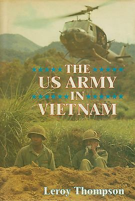 The US Army In Vietnam By Leroy Thompson HBDJ 1990