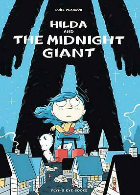 Hilda and the Midnight Giant by Luke Pearson (English) Hardcover Book Free Shipp