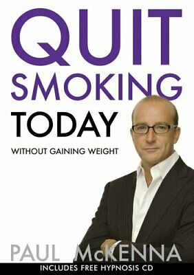 Quit Smoking Today Without Gaining Weight (Book & ... by McKenna, Paul Paperback