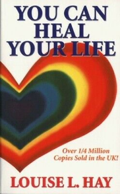 You Can Heal Your Life by Hay, Louise L. Paperback Book The Cheap Fast Free Post