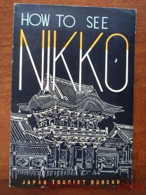 1936 How To See NIKKO Japan Tourist Bureau Park Travel Brochure Guide Vintage VG