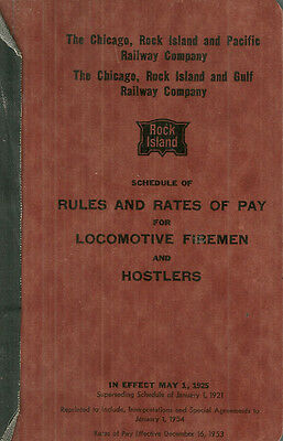 Rock Island Lines Railroad Rules and Rates of Pay Locomotive Firemen Hostlers