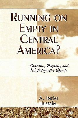 RUNNING ON EMPTY IN CENTRAL AMERICA? (9780761832850) -  (PAPERBACK) NEW