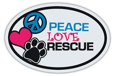 Oval Dog Magnets: PEACE, LOVE, RESCUE DOGS   Cars, Trucks, Refrigerators, More!