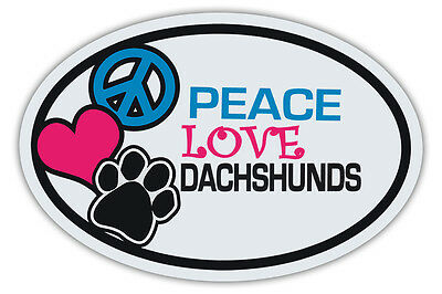 Oval Dog Magnets: PEACE, LOVE, DACHSHUNDS | Cars, Trucks, Refrigerators, More!