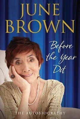 Before the Year Dot by Brown, June Book