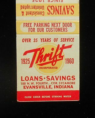 1960 Dated Matchbook 35 Years Thrift Loans Savings 100 N.W. Fourth Evansville IN
