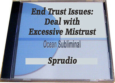 End Trust Issues: Deal with Excessive Mistrust Subliminal Ocean CD