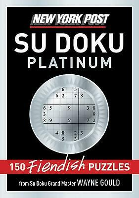 New York Post Platinum Su Doku: 150 Fiendish Puzzles by Wayne Gould (English) Pa