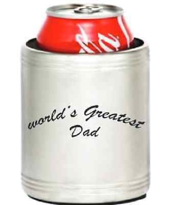 "Insulated Stainless Steel Can Cooler Koozie Engraved with ""Worlds Greatest Dad"""