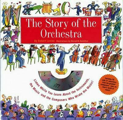 The Story of the Orchestra by Robert T. Levine Hardcover Book (English)