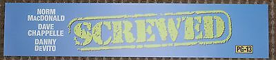 Screwed, Large (5X25) Movie Theater Mylar Banner/Poster
