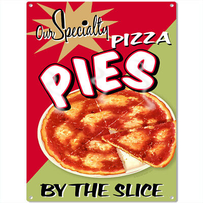 Specialty Pizza Pies By the Slice Metal Sign Vintage Restaurant Decor 12 x 16