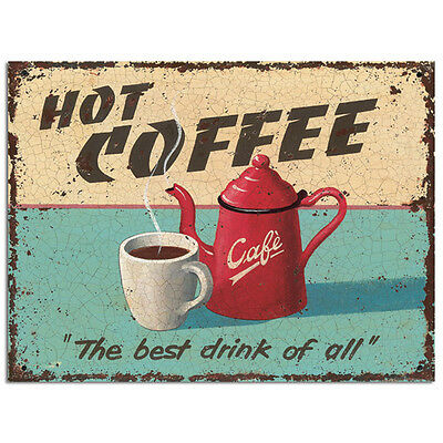 Hot Coffee Best Drink Of All Metal Sign Cafe Decor Vintage Style 12 x 9