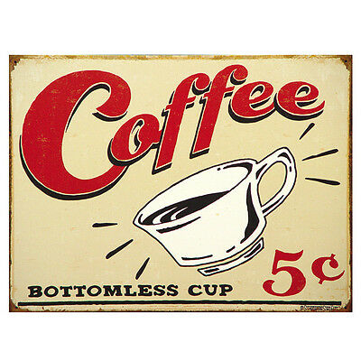 Distressed Coffee Bottomless Cup Tin Sign 5 Cents Retro Diner Ad Metal Sign