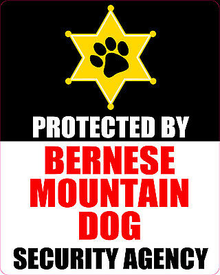 Protected By Bernese Mountain Dog Security Agency Sticker