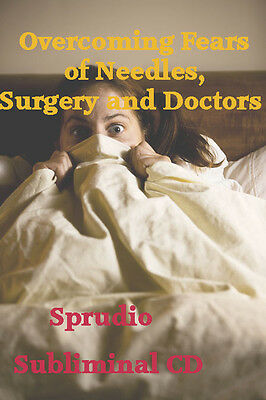 Subliminal CD Overcoming Fears of Needles, Surgery and Doctors End Anxiety Ocean