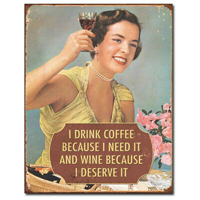 Coffee Need It Wine Deserve It Tin Sign Funny Vintage Home Bar Decor 12.5 x 16
