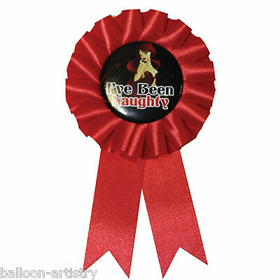 3 I've Been Naughty Bad Girl Good Hen Night Party Award Ribbon Rosette Badges