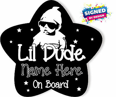 Personalised Baby On Board Car Sign ~ Lil Dude Star shape Black