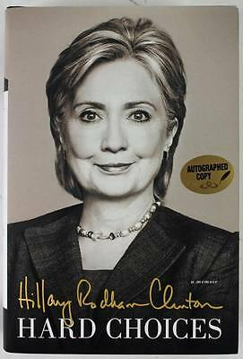 HILLARY CLINTON AUTHENTIC SIGNED 1ST EDITION HARD CHOICES AUTOGRAPHED BOOK