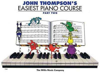 John Thompson/'s Adult Piano Course Book 2 Later Elementary to Early In 000415763
