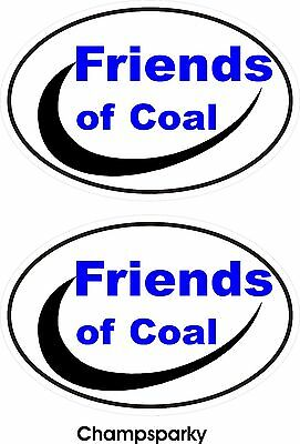 2 Friends of Coal Mining Decal Stickers  Show Support For Our Coal Miners