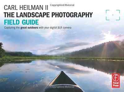 The Landscape Photography Field Guide: Capturing Your G - Paperback NEW Heilman,