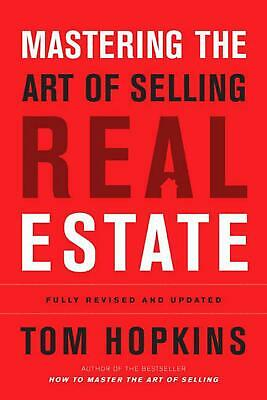 Mastering the Art of Selling Real Estate by Tom Hopkins (English) Hardcover Book