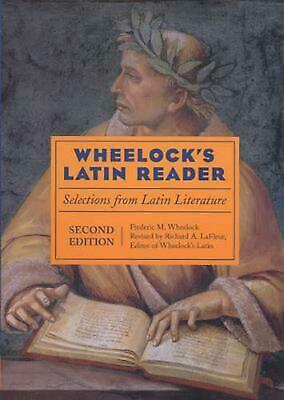 Wheelock's Latin Reader, 2e: Selections from Latin Literature by Frederic M. Whe