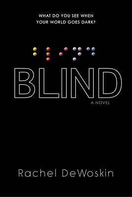 Blind by Rachel DeWoskin (English) Hardcover Book Free Shipping!