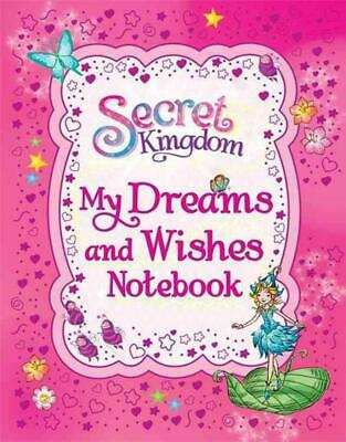Secret Kingdom: My Dreams and Wishes Notebook by Rosie Banks Hardcover Book Free
