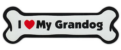 Dog Bone Shaped Car Magnets: I LOVE MY GRANDOG GRAND DOG
