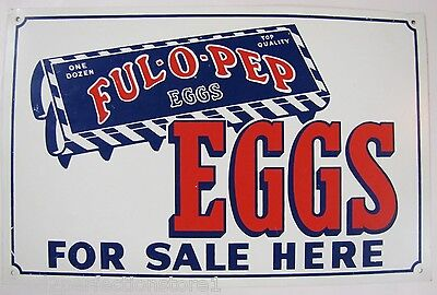 Old Farm Sign FUL O PEP EGGS for Sale here Ful-O-Pep feed seed metal advertising